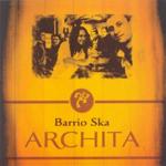 ARCHITA/BARRIO SKA